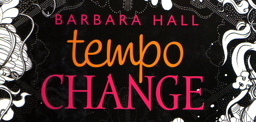 Barbara Hall Tempo Change